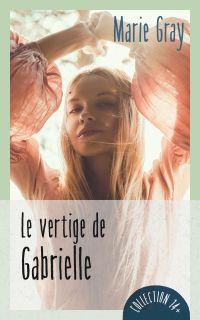 Le vertige de Gabrielle