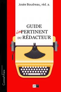 Guide impertinent du rédacteur