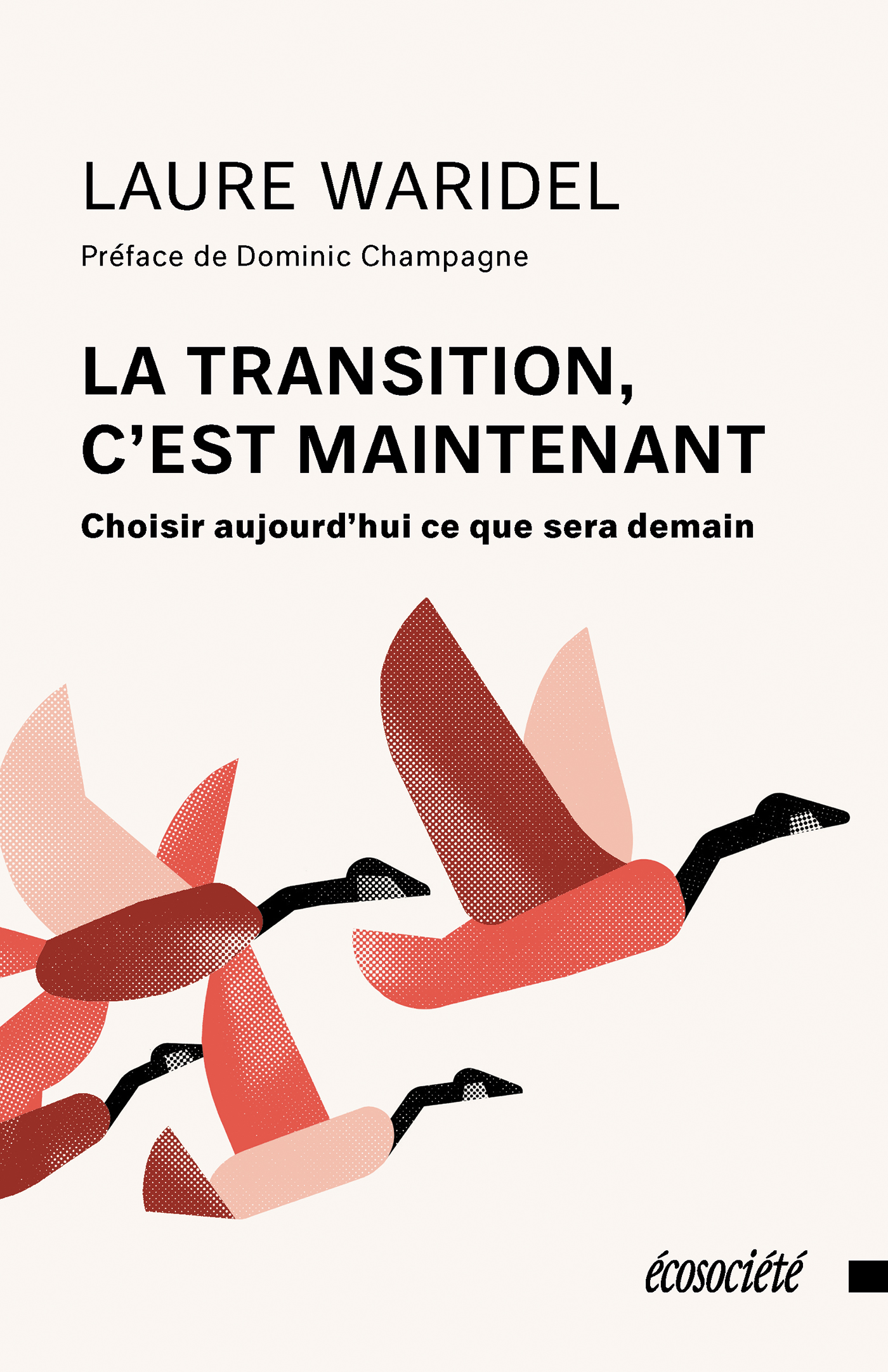 La transition, c'est maintenant