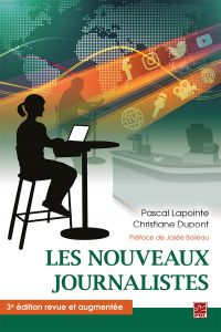 Les nouveaux journalistes. 3e édition revue et augmentée