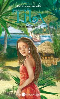 Tila 1 : Pirate malgré elle