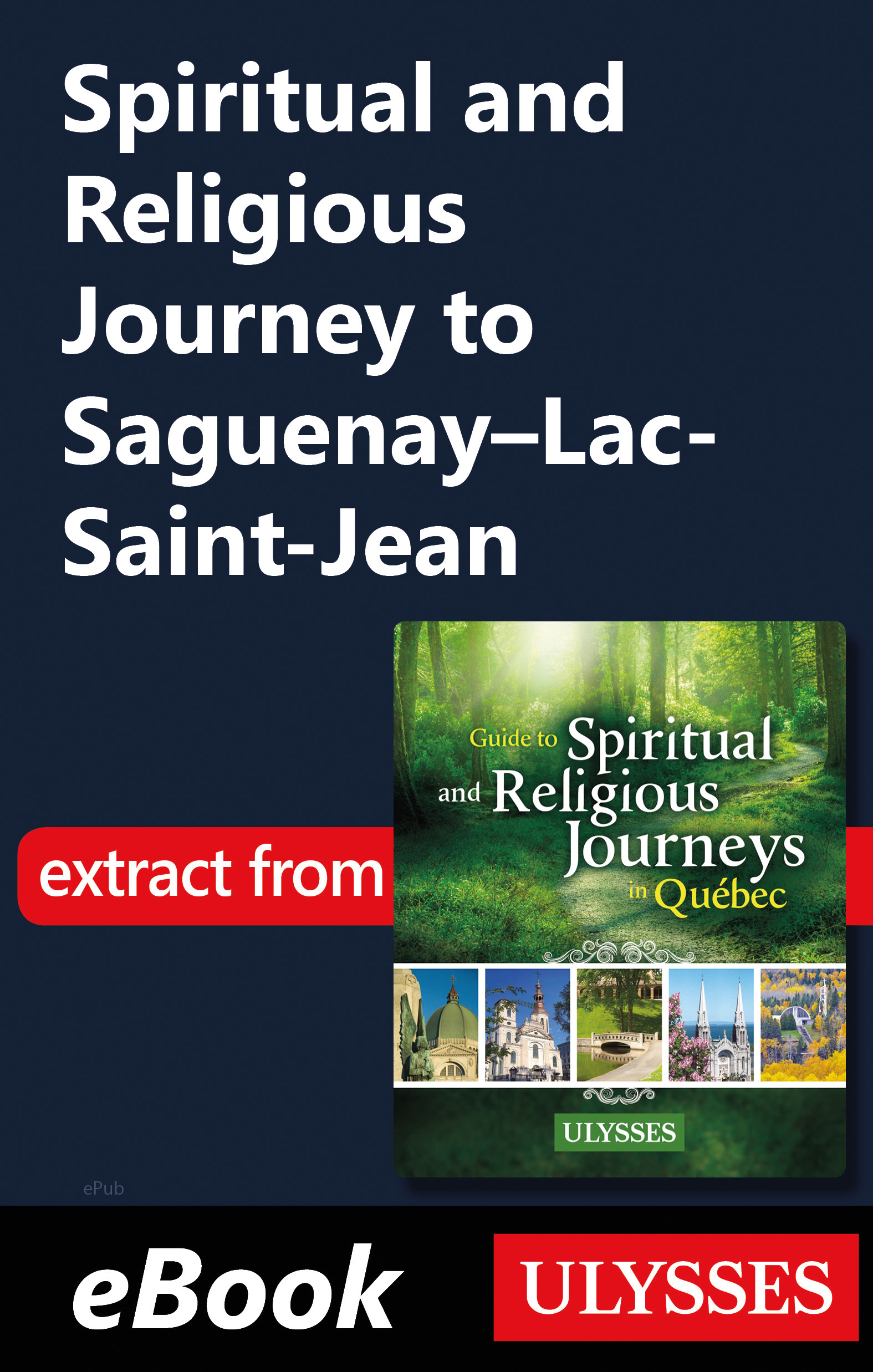 Spiritual and Religious Journey to Saguenay–Lac-Saint-Jean