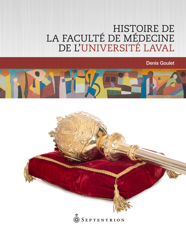 Histoire de la Faculté de médecine de l'Université Laval