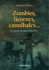 Zombies, licornes, cannibal...