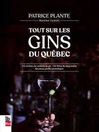Tout sur les gins du Québec