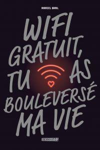 Wifi gratuit, tu as bouleve...