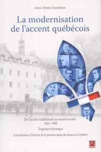 La modernisation de l'accent québécois