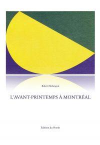 Image de couverture (L'Avant-printemps à Montréal)