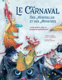 Le Carnaval des merveilles ...