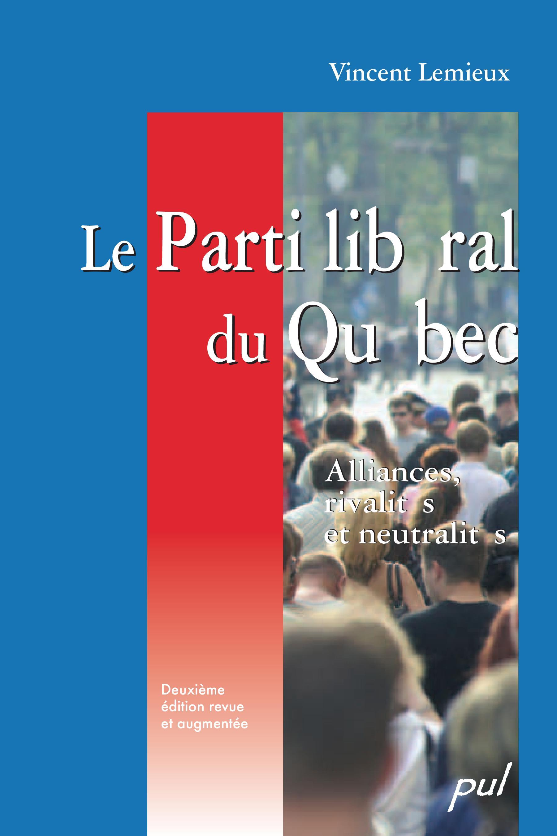 Le Parti libéral du Québec,...