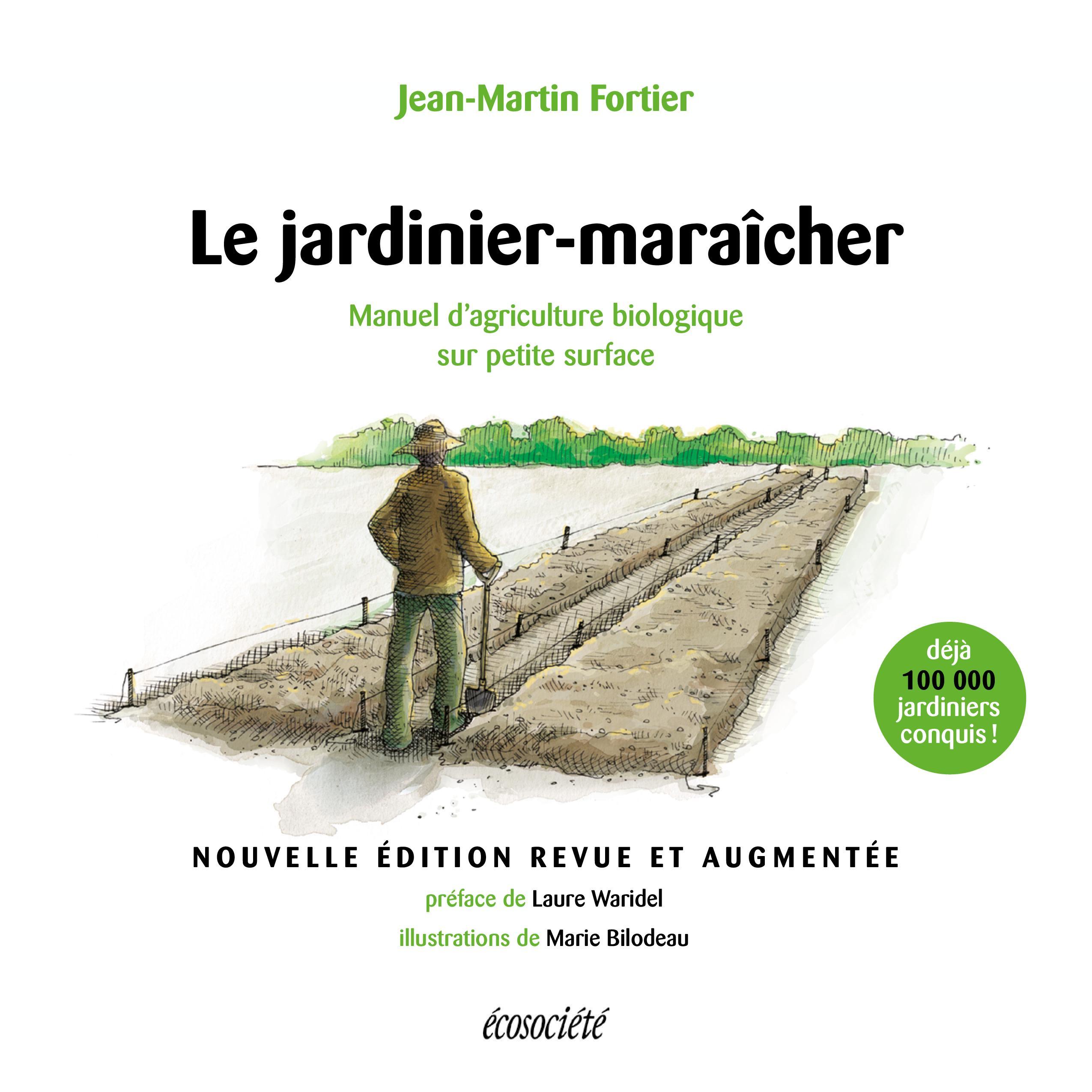 Le jardinier-maraîcher - 2ème édition