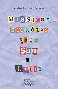 Missions secrètes pour Sam ...