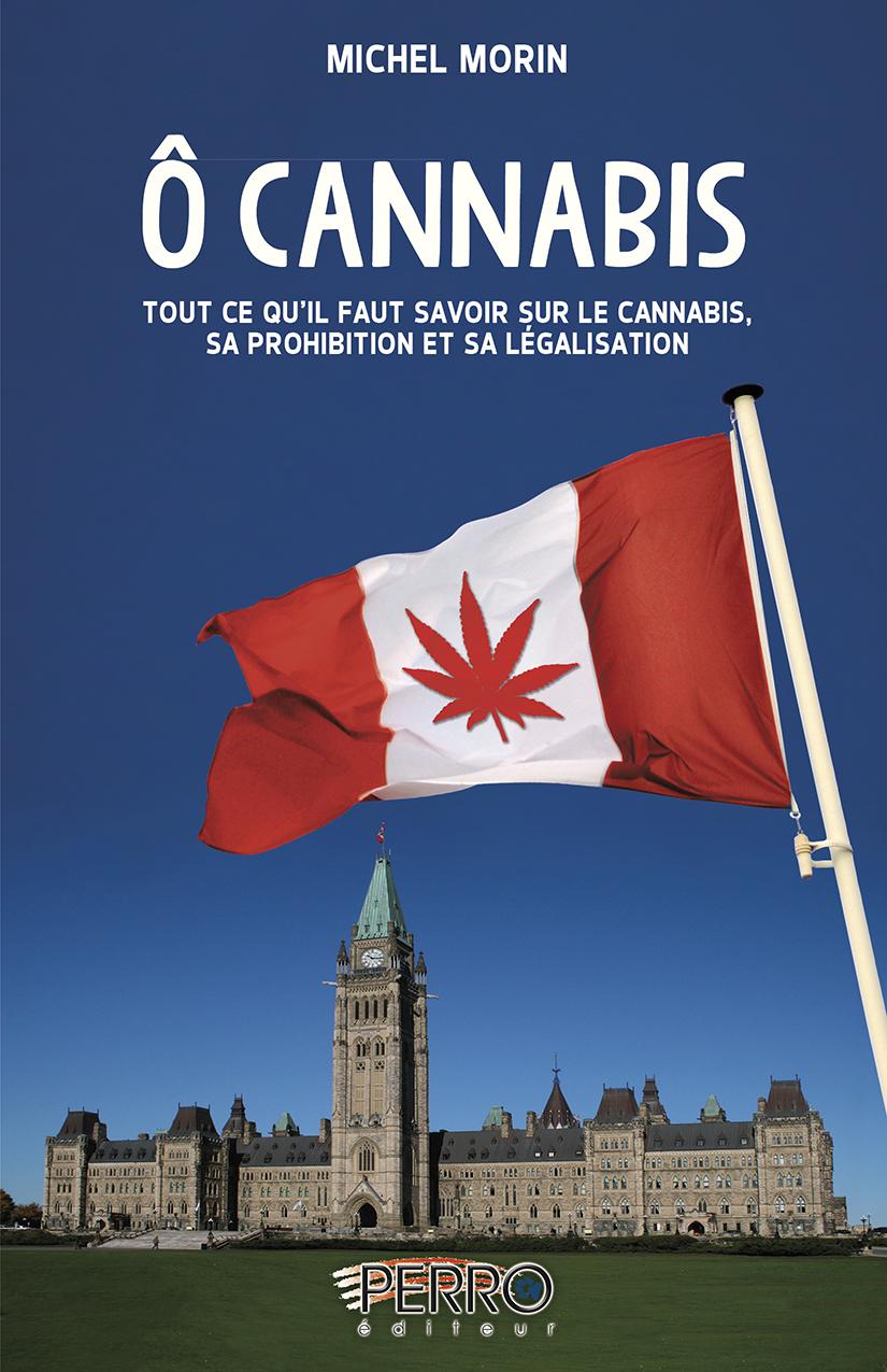 Ô Cannabis.