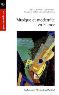 Musique et modernité en France