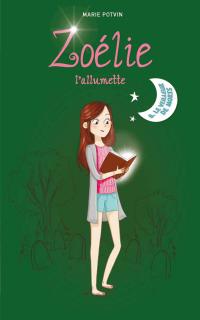 Zoélie l'allumette tome 8: Le veilleur de morts