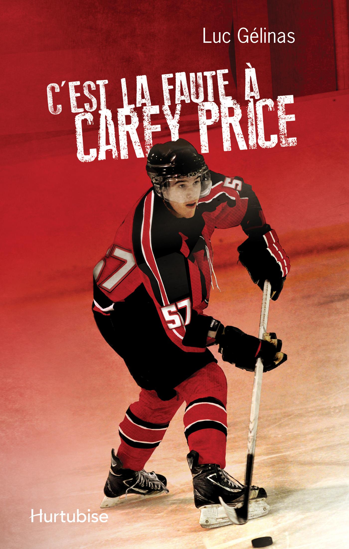 C'est la faute à Carey Price T3