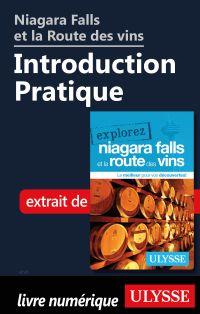 Niagara Falls et la Route des vins - Introduction Pratique