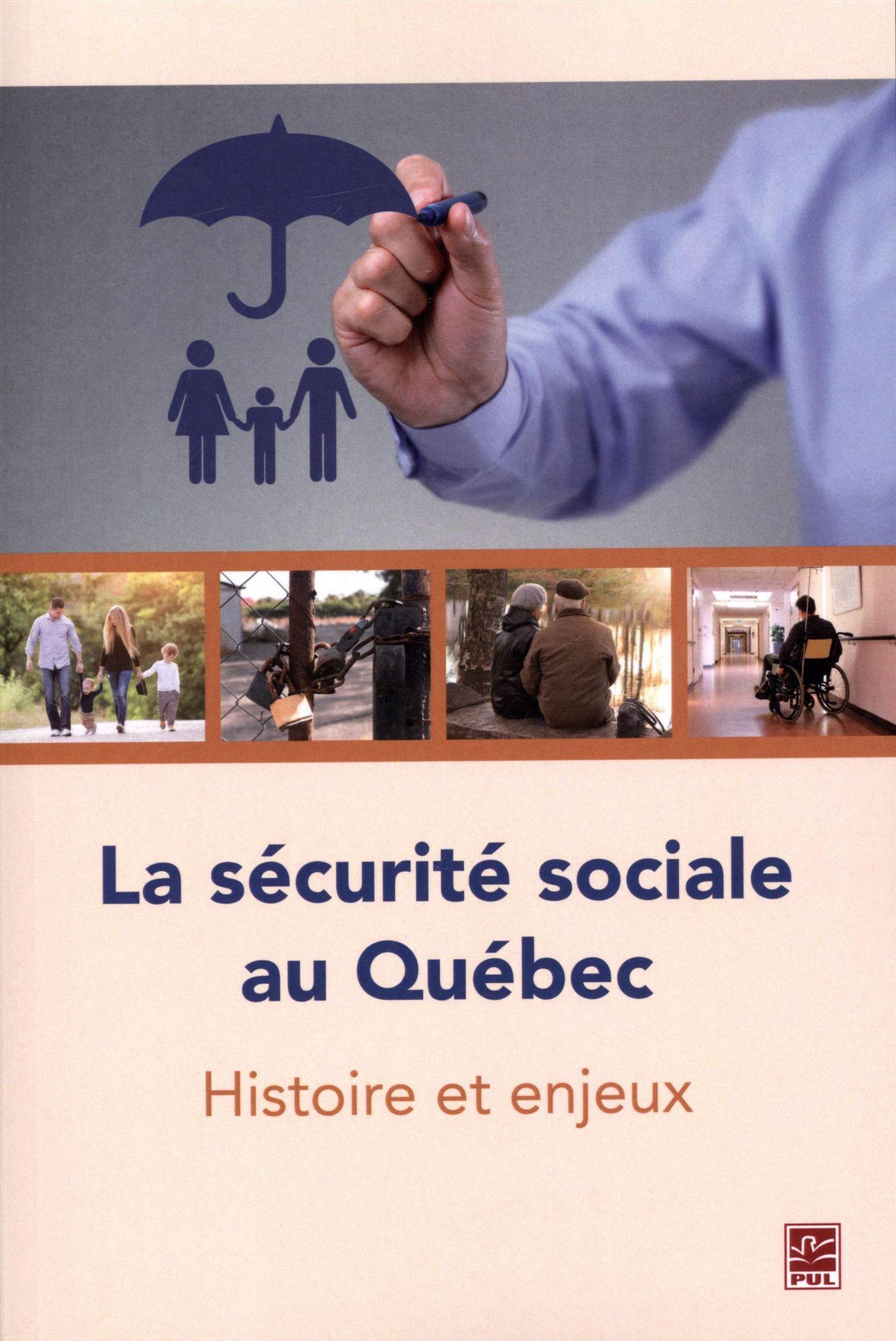 La sécurité sociale au Québec : Histoire et enjeux
