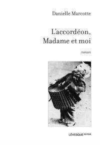 L'accordéon, Madame et moi