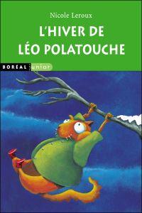 L'Hiver de Léo Polatouche