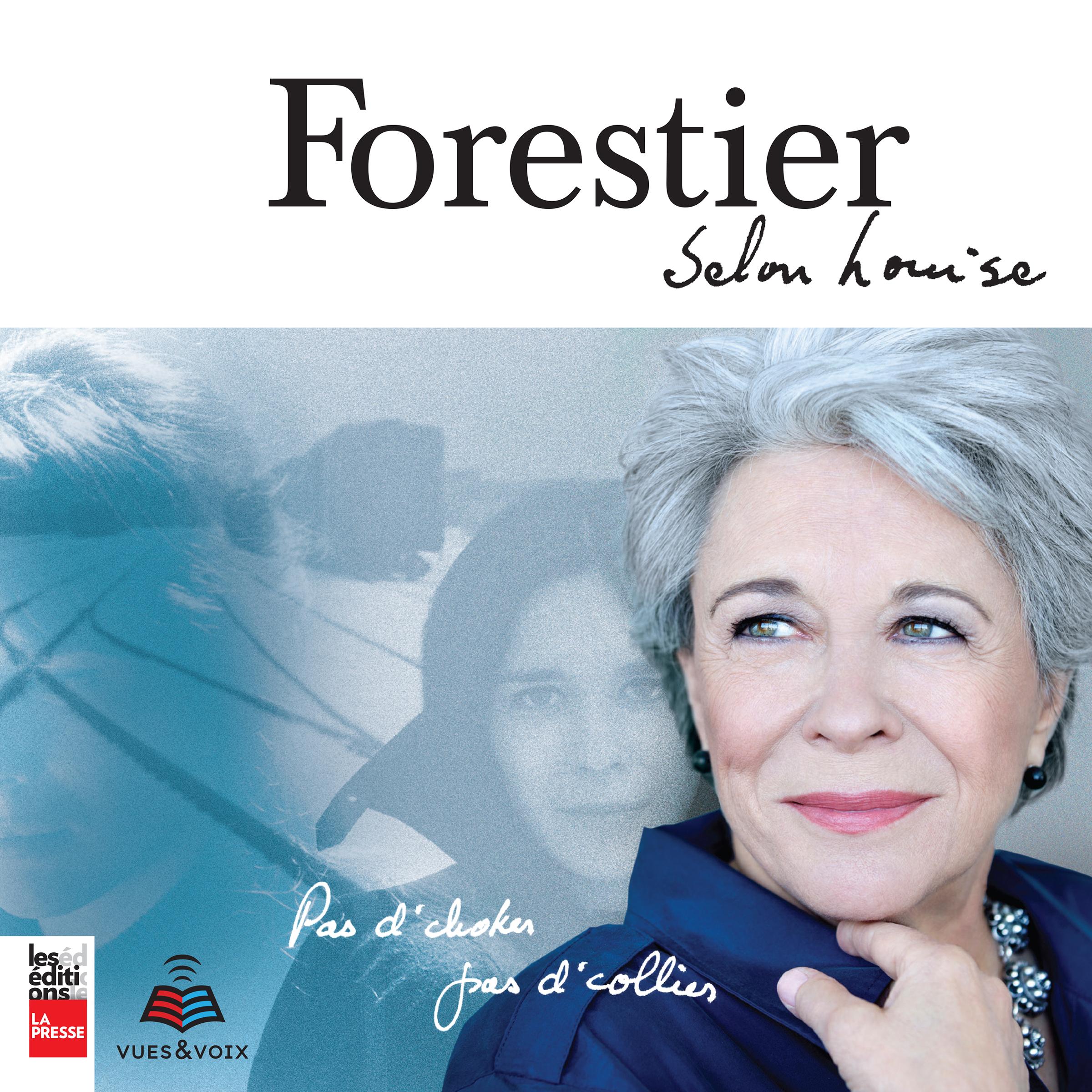 Forestier selon Louise