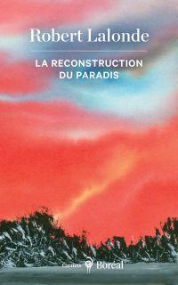 La Reconstruction du paradis