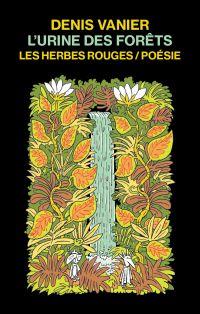 L'urine des forêts