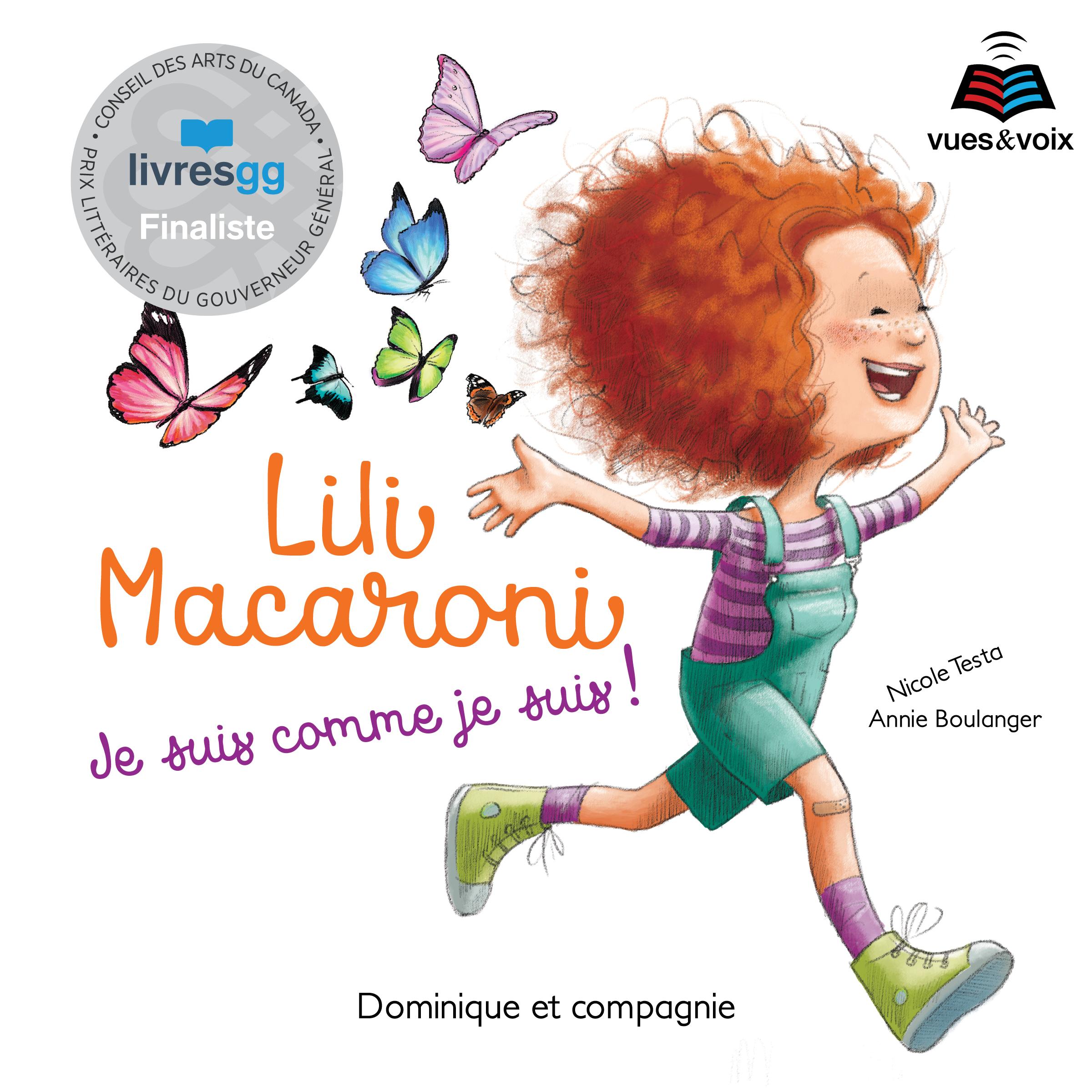 Lili Macaroni: je suis comme je suis!
