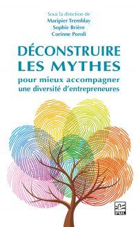 Déconstruire les mythes pour mieux accompagner une diversité d'entrepreneures