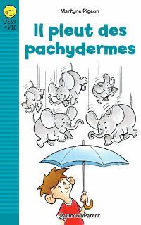 Il pleut des pachydermes
