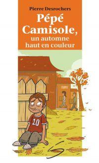 Pépé Camisole, un automne h...