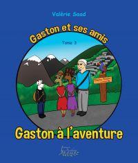 Gaston et ses amis Tome 3