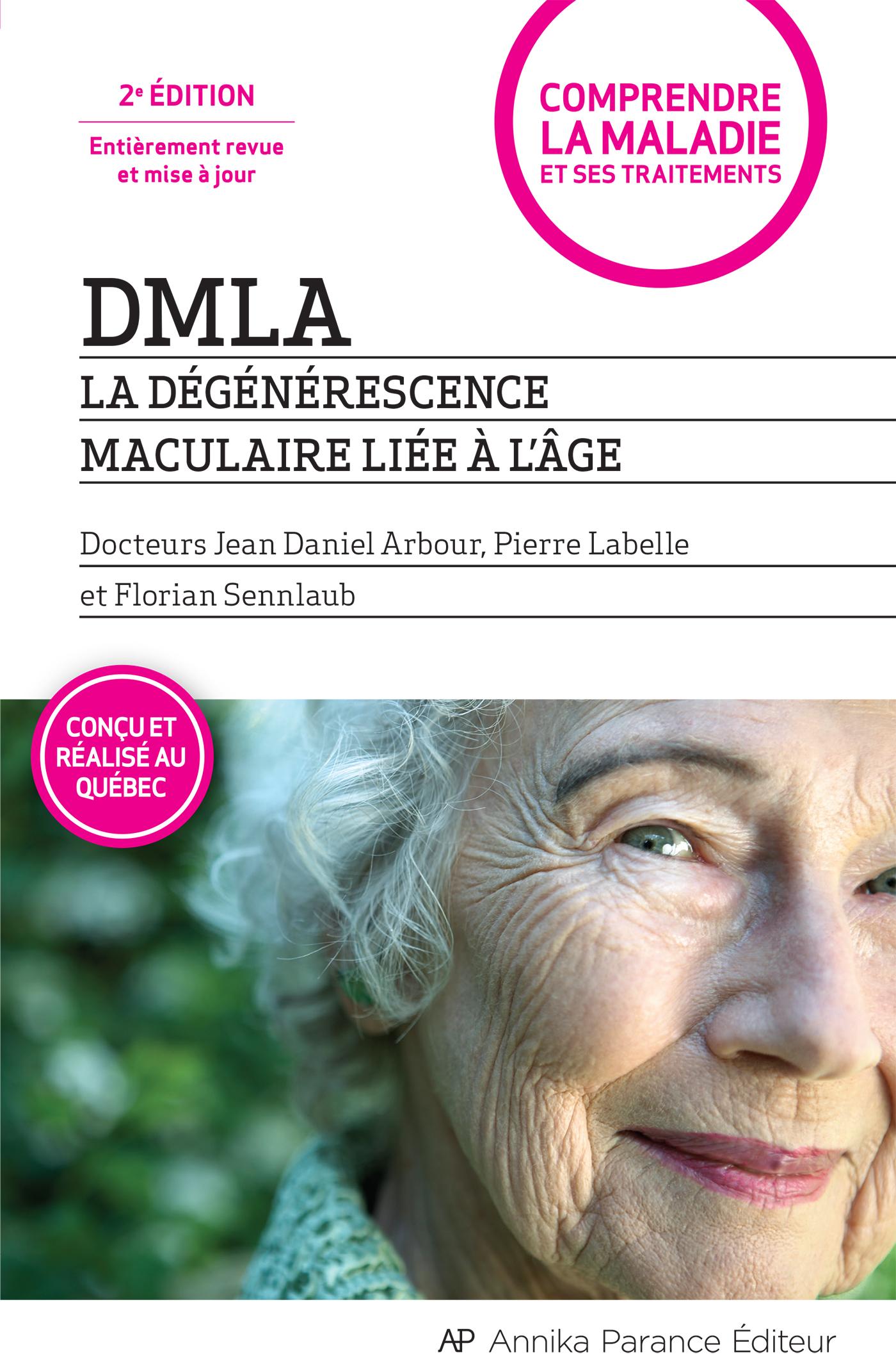 DMLA - La dégénérescence maculaire liée à l'âge