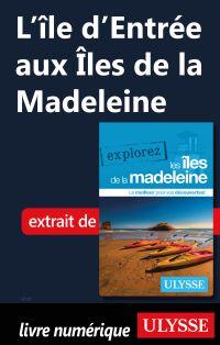 L'île d'Entrée aux Îles de la Madeleine
