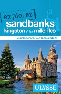 Cover image (Explorez Sandbanks, Kingston et les Mille-Îles)