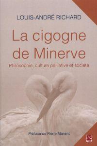 La cigogne de Minerve : Phi...