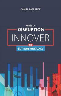Après la disruption: innove...