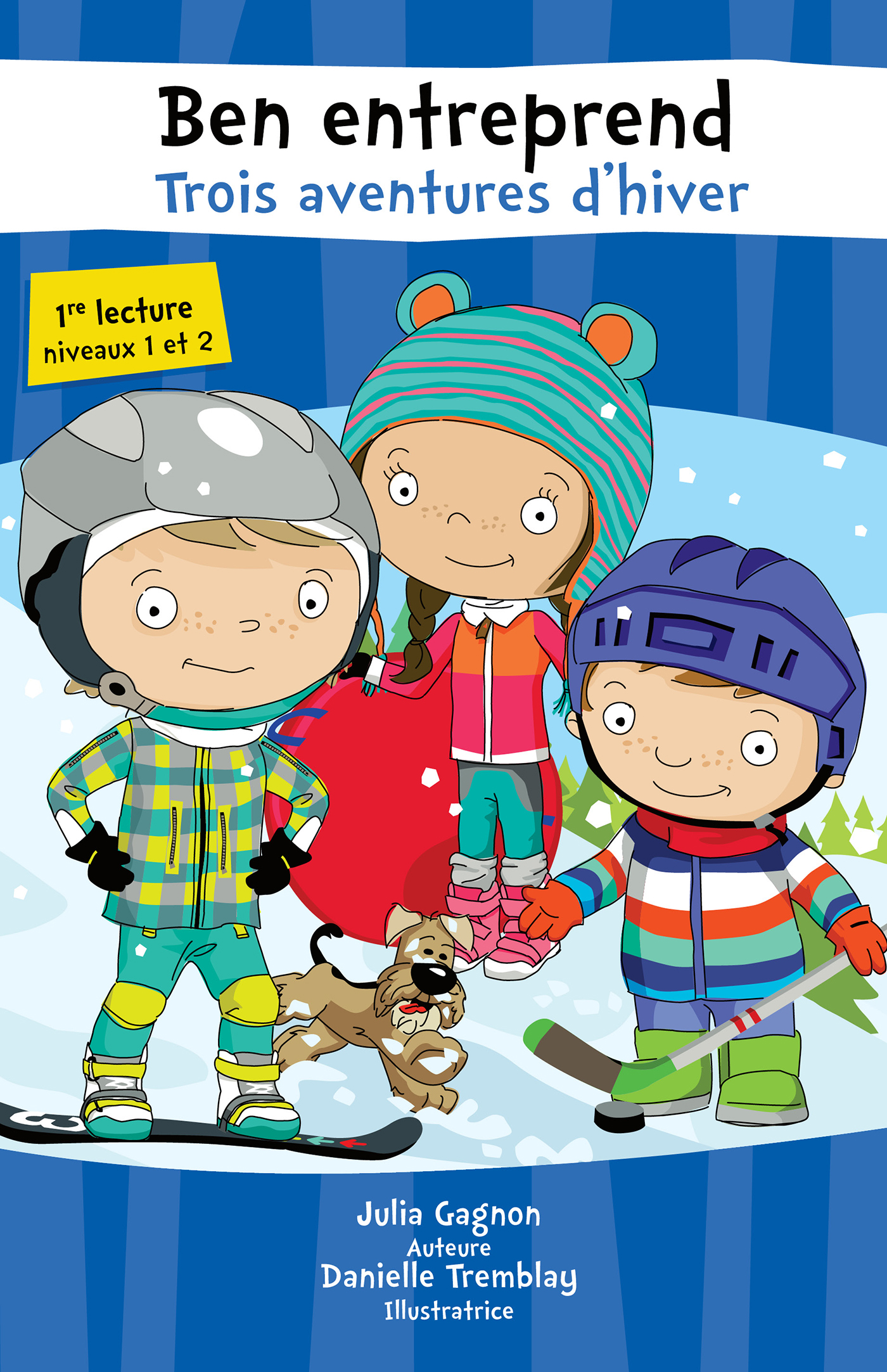 Ben entreprend Trois aventures d'hiver