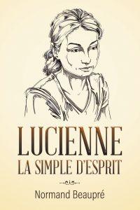 Lucienne, la simple d'esprit