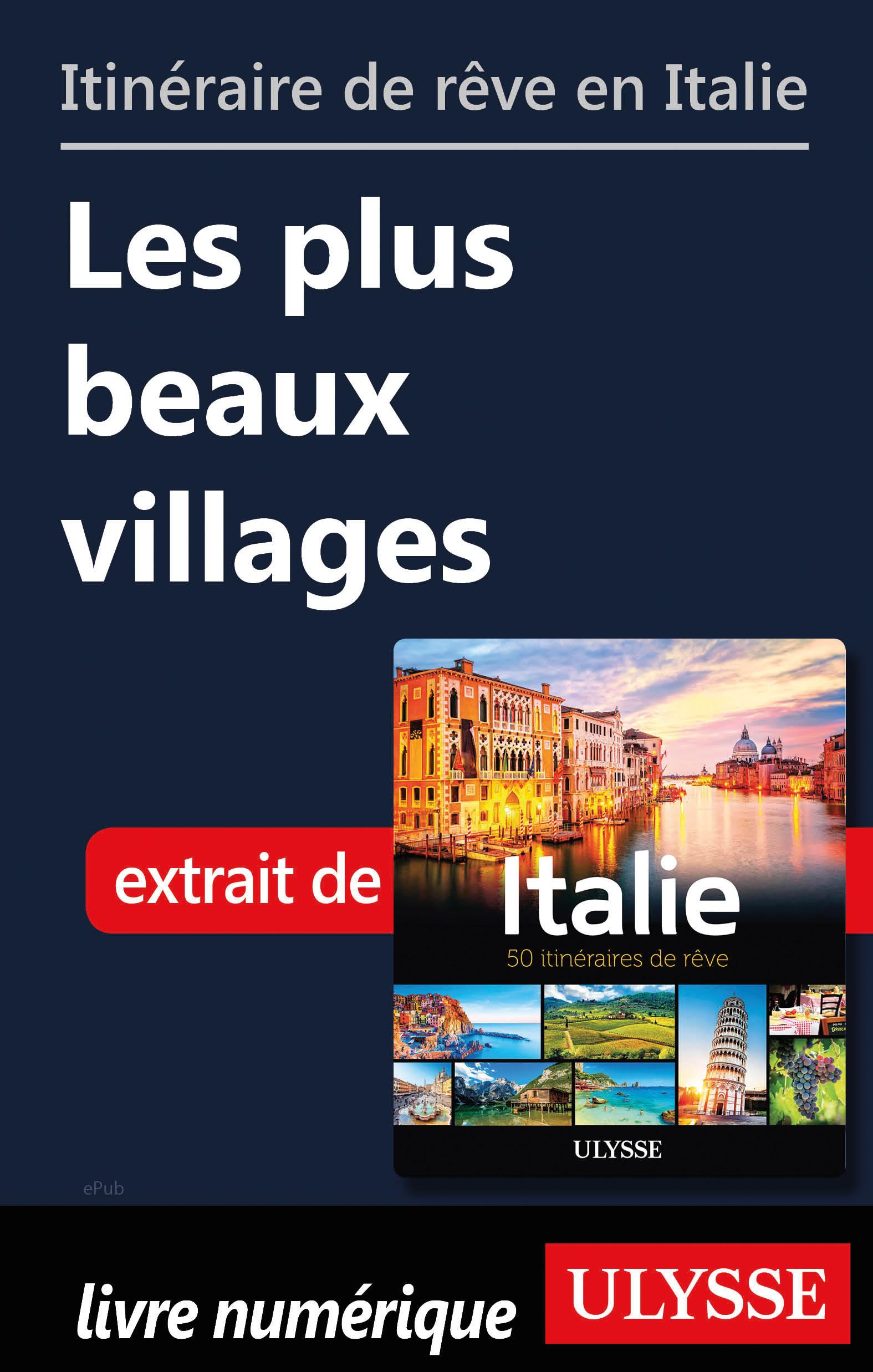 Itinéraires de rêve en Ital...