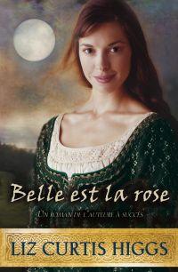 Belle est la rose