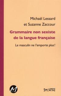 Grammaire non sexiste de la...