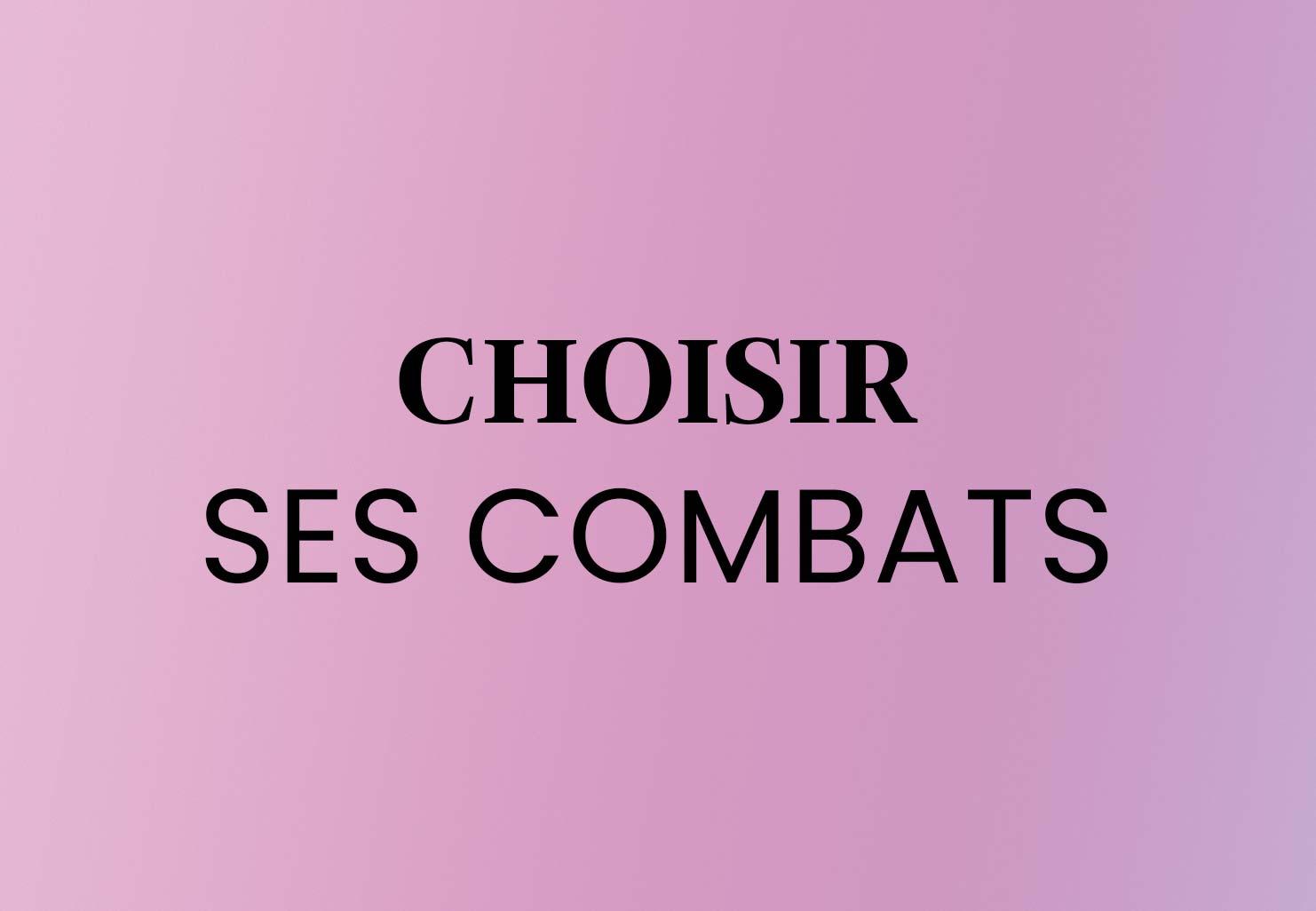 Choisir ses combats