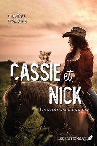 Cassie et Nick - Une romanc...