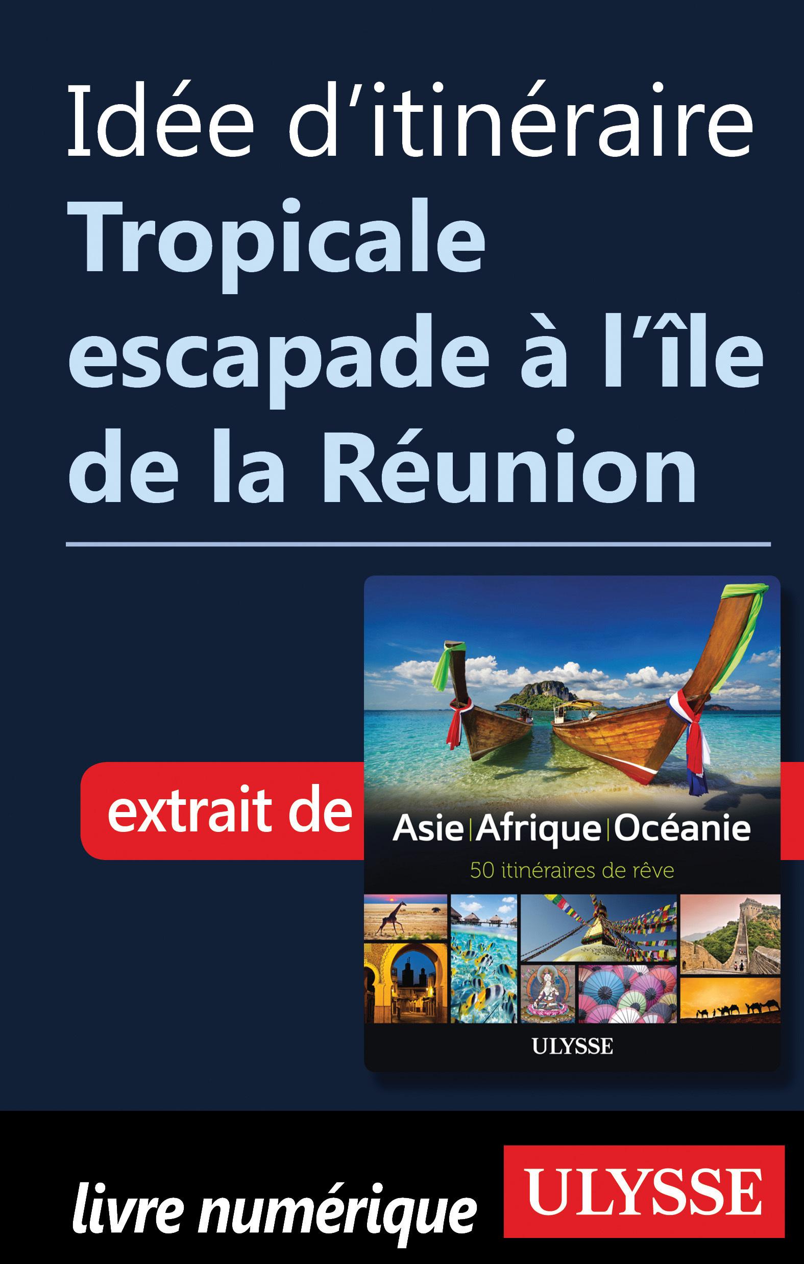Idée d'itinéraire - Tropica...