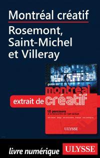 Montréal créatif - Rosemont, Saint-Michel et Villeray