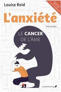 L'anxiété : Le cancer de l'...