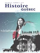 Histoire Québec. Vol. 24 No. 4,  2019