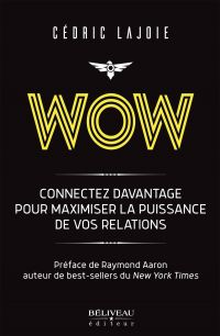 Wow : Connectez davantage p...