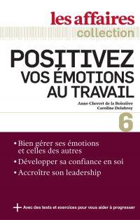Positivez vos émotions au t...